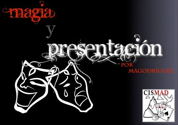 Monográfico: Magia y presentación