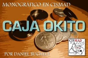 Monográfico: Caja OKITO